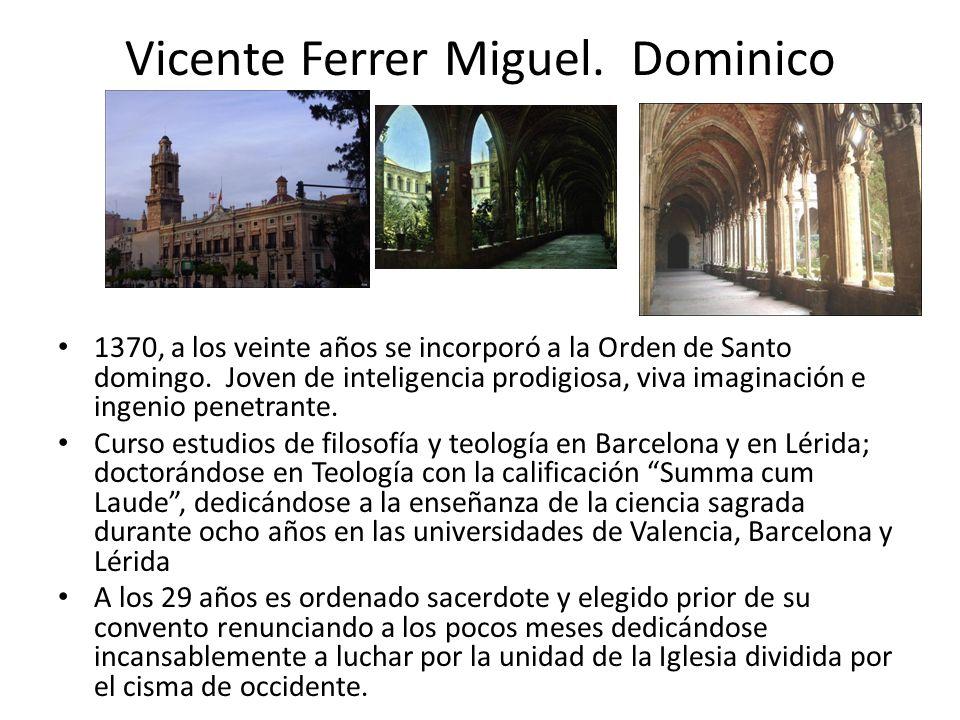 Vicente Ferrer Miguel. Dominico