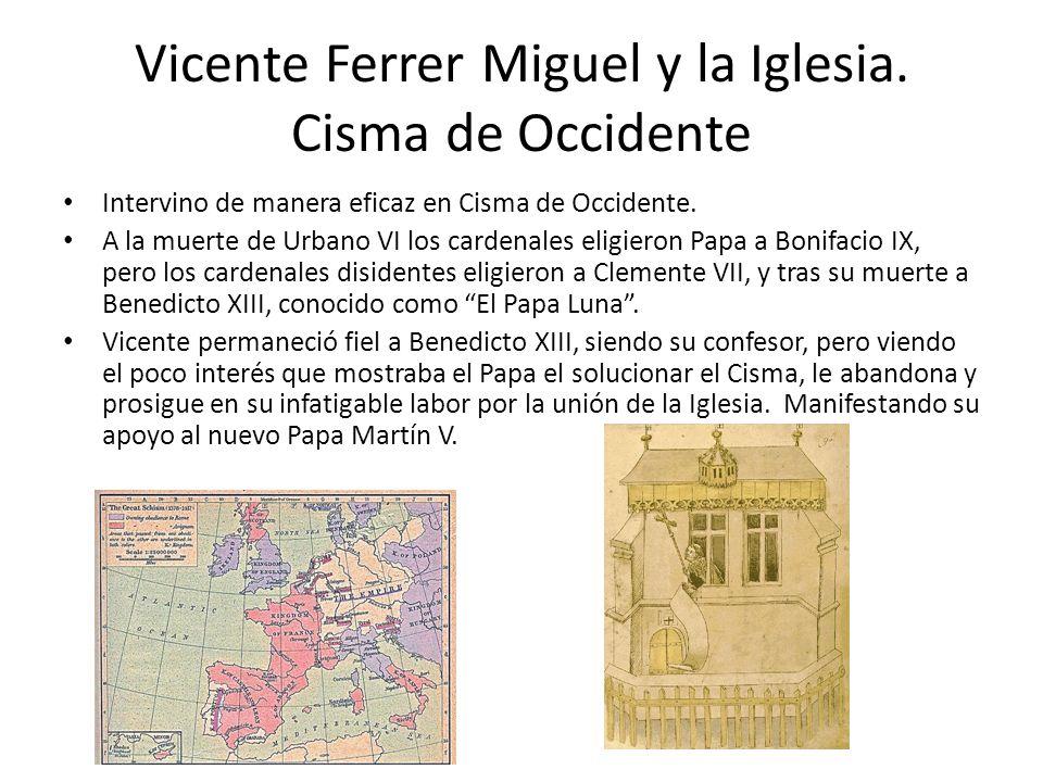 Vicente Ferrer Miguel y la Iglesia. Cisma de Occidente
