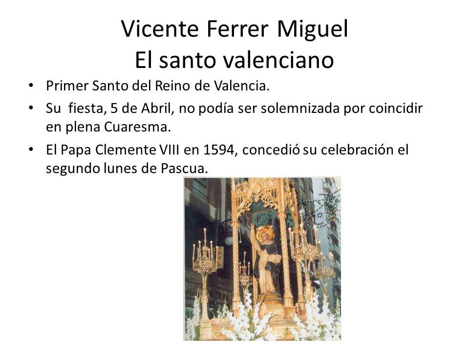 Vicente Ferrer Miguel El santo valenciano