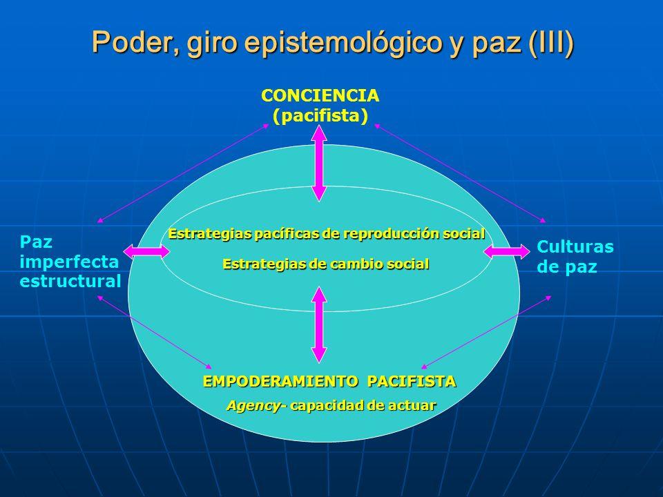 Poder, giro epistemológico y paz (III)