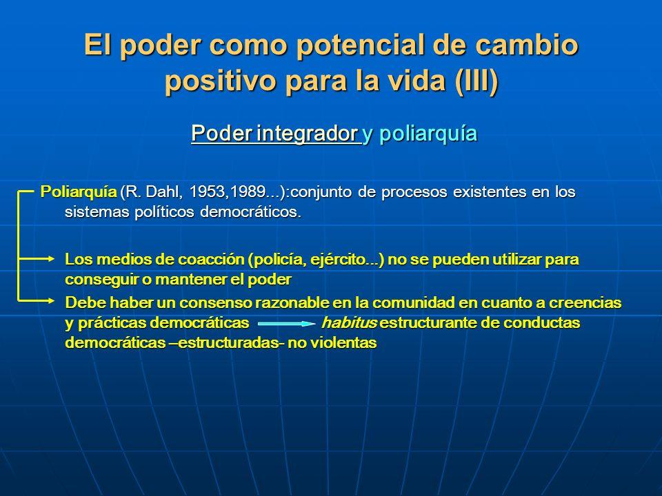 El poder como potencial de cambio positivo para la vida (III)