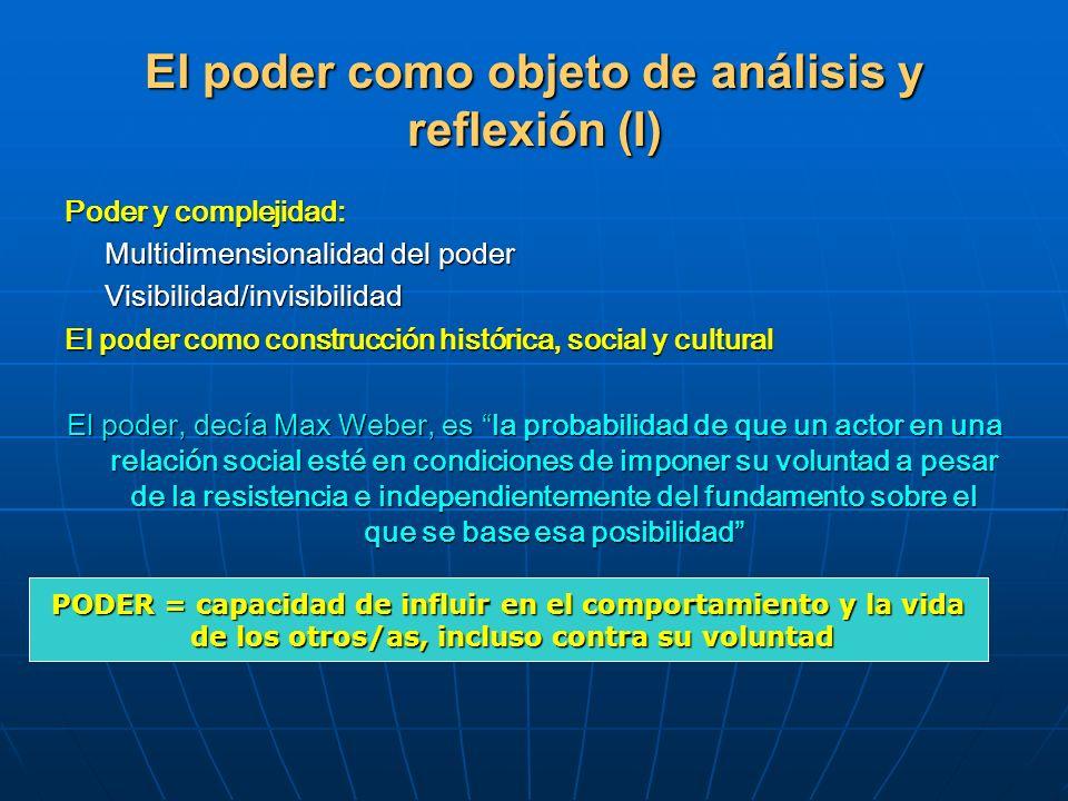 El poder como objeto de análisis y reflexión (I)