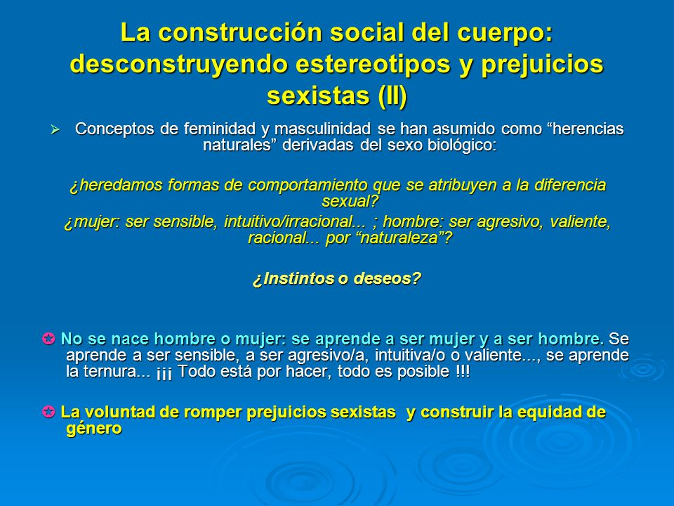 La construcción social del cuerpo: desconstruyendo estereotipos y prejuicios sexistas (II)