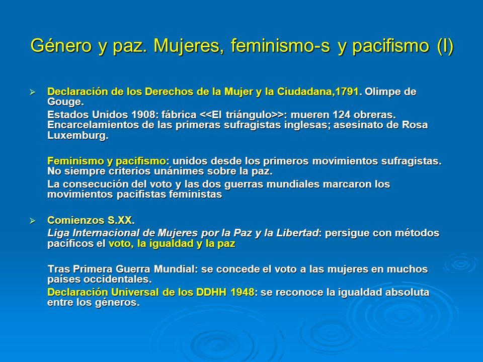 Género y paz. Mujeres, feminismo-s y pacifismo (I)