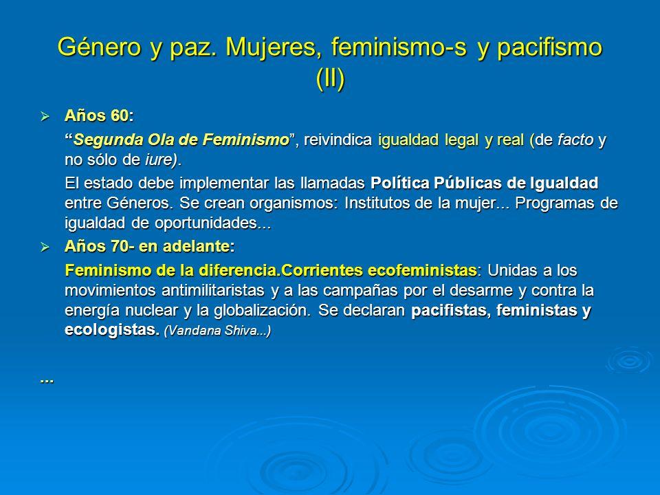 Género y paz. Mujeres, feminismo-s y pacifismo (II)
