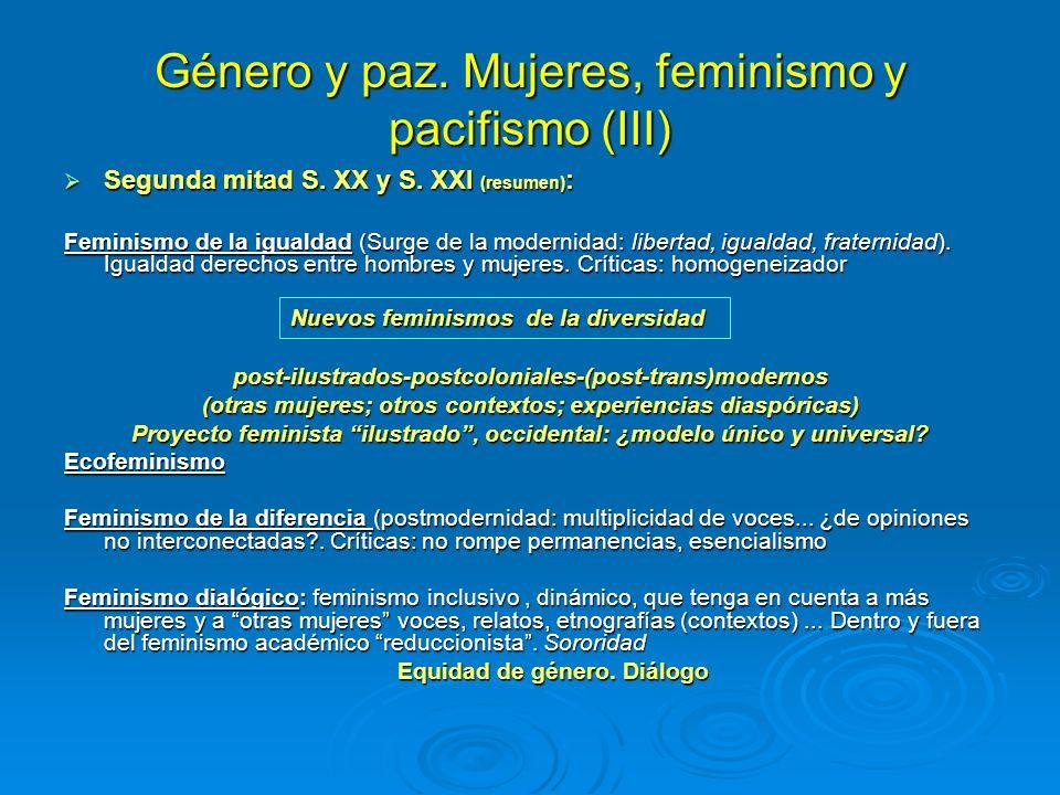 Género y paz. Mujeres, feminismo y pacifismo (III)