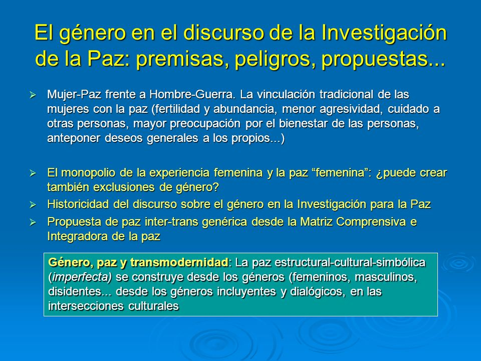 El género en el discurso de la Investigación de la Paz: premisas, peligros, propuestas...