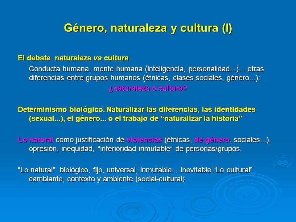 Género, naturaleza y cultura (I)