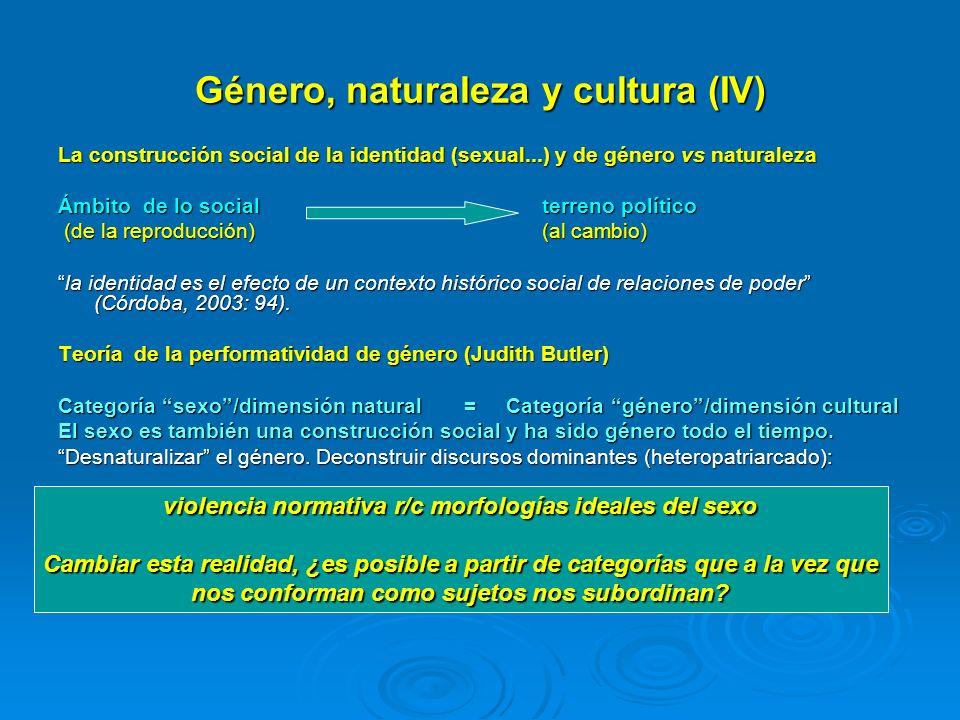 Género, naturaleza y cultura (IV)