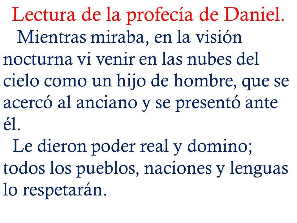 Lectura de la profecía de Daniel.