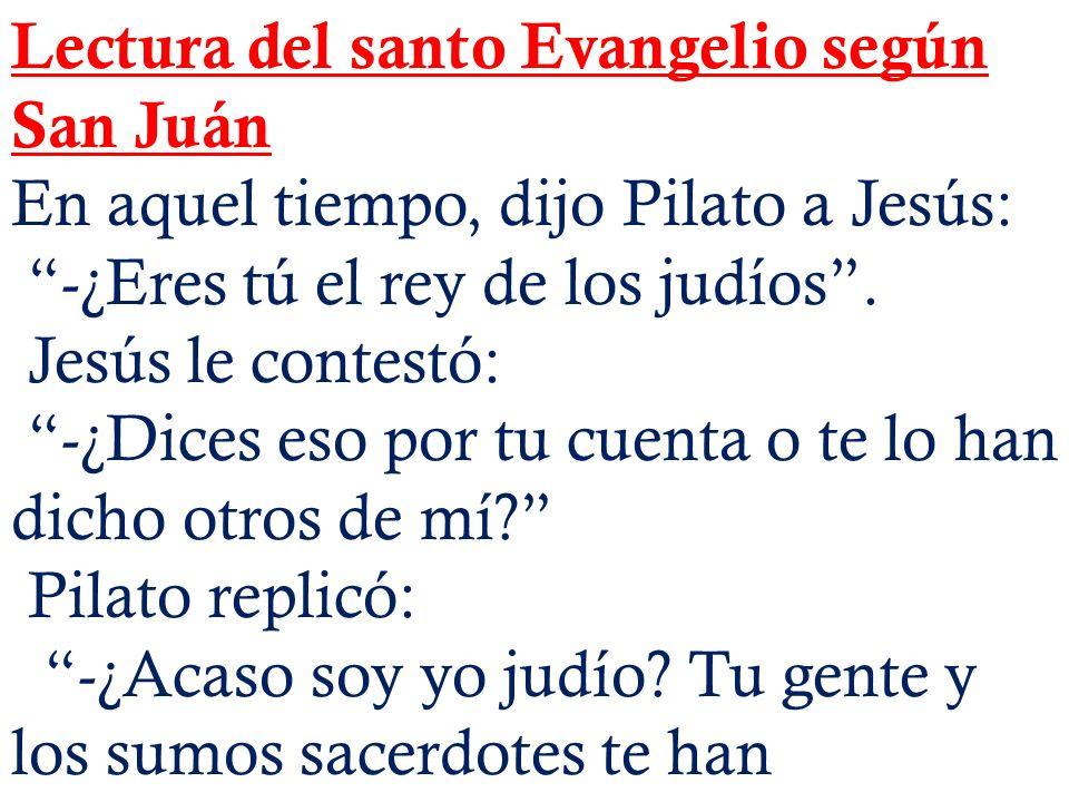 Lectura del santo Evangelio según San Juán