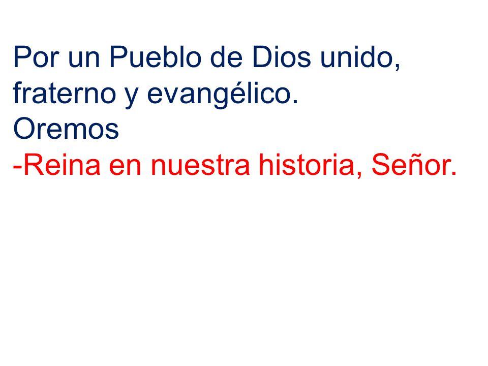 Por un Pueblo de Dios unido, fraterno y evangélico.