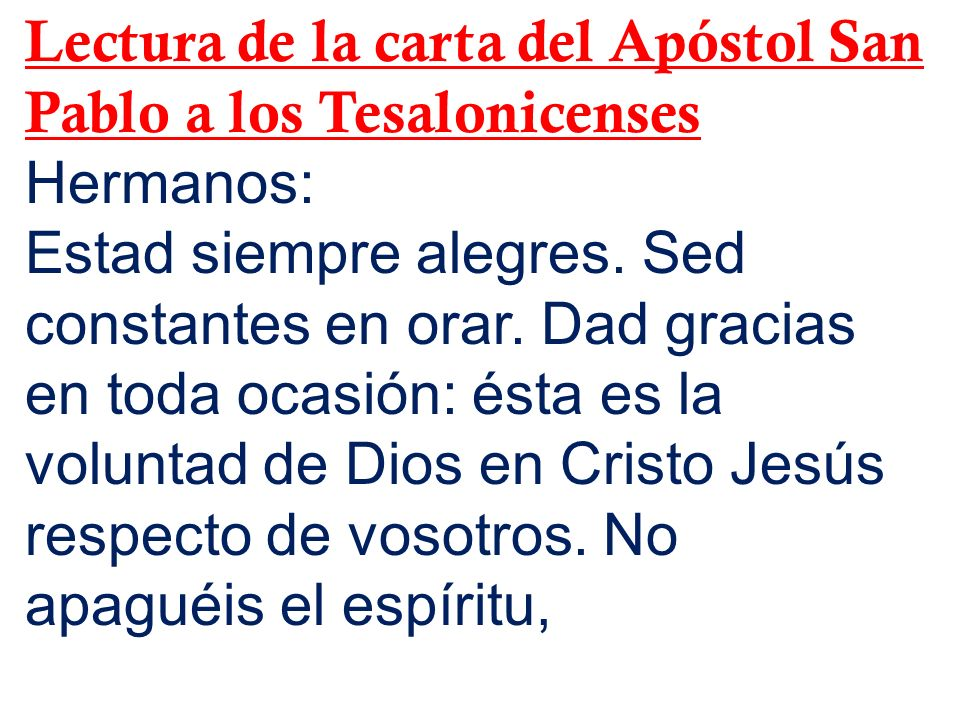 Lectura de la carta del Apóstol San Pablo a los Tesalonicenses