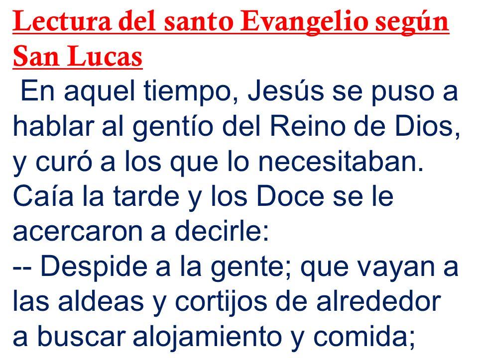 Lectura del santo Evangelio según San Lucas