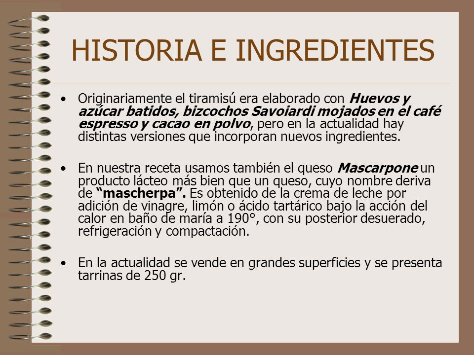 HISTORIA E INGREDIENTES
