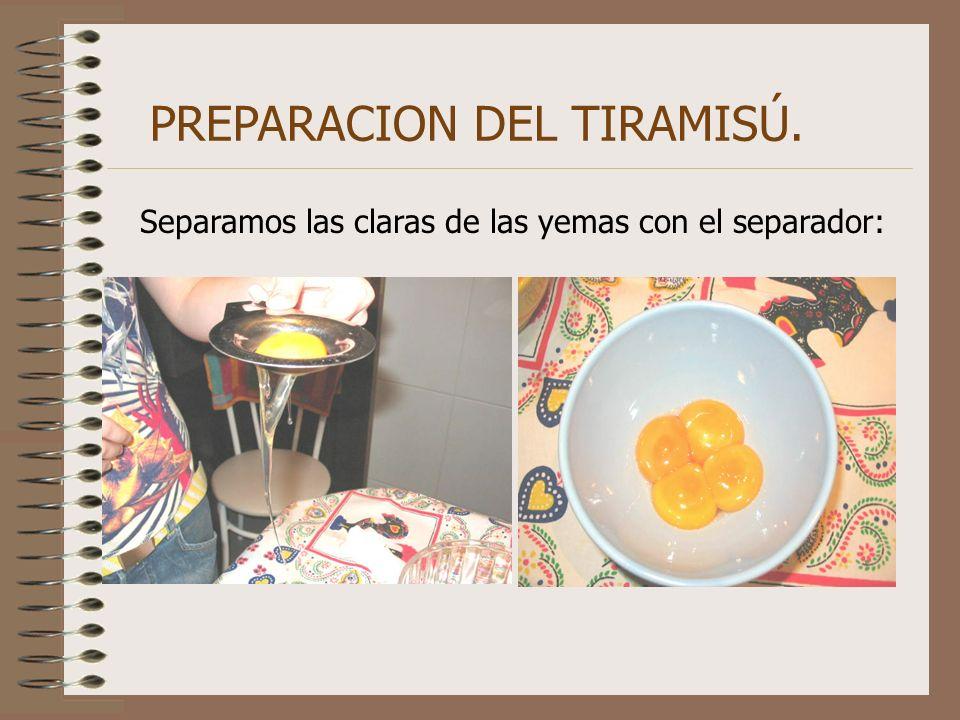 PREPARACION DEL TIRAMISÚ.
