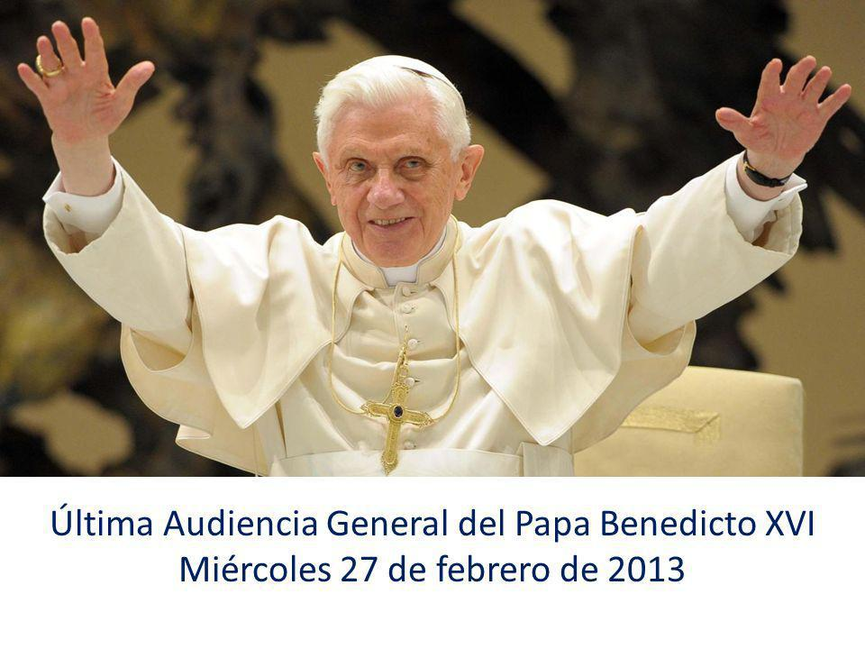 Última Audiencia General del Papa Benedicto XVI