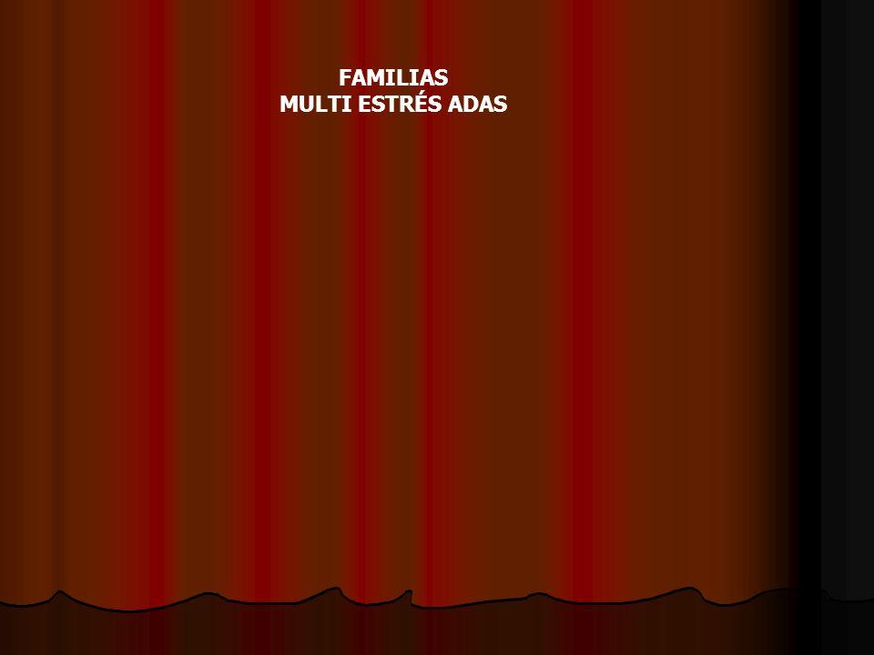 FAMILIAS MULTI ESTRÉS ADAS