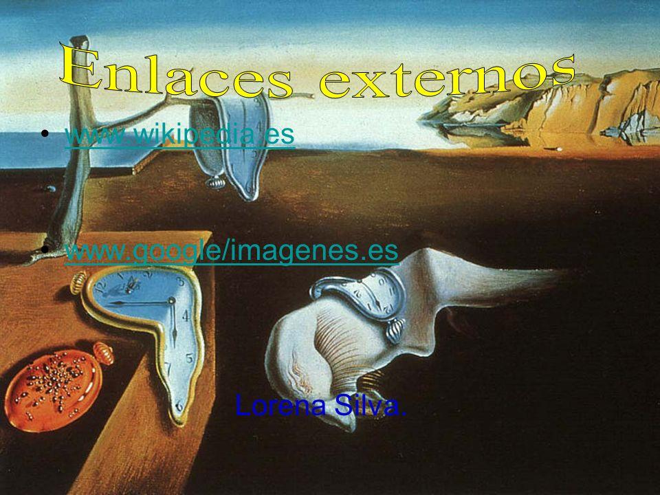 Enlaces externos www.wikipedia.es www.google/imagenes.es Lorena Silva.