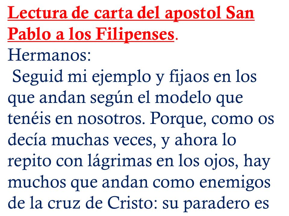 Lectura de carta del apostol San Pablo a los Filipenses.