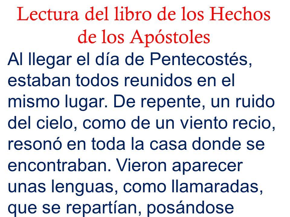 Lectura del libro de los Hechos de los Apóstoles