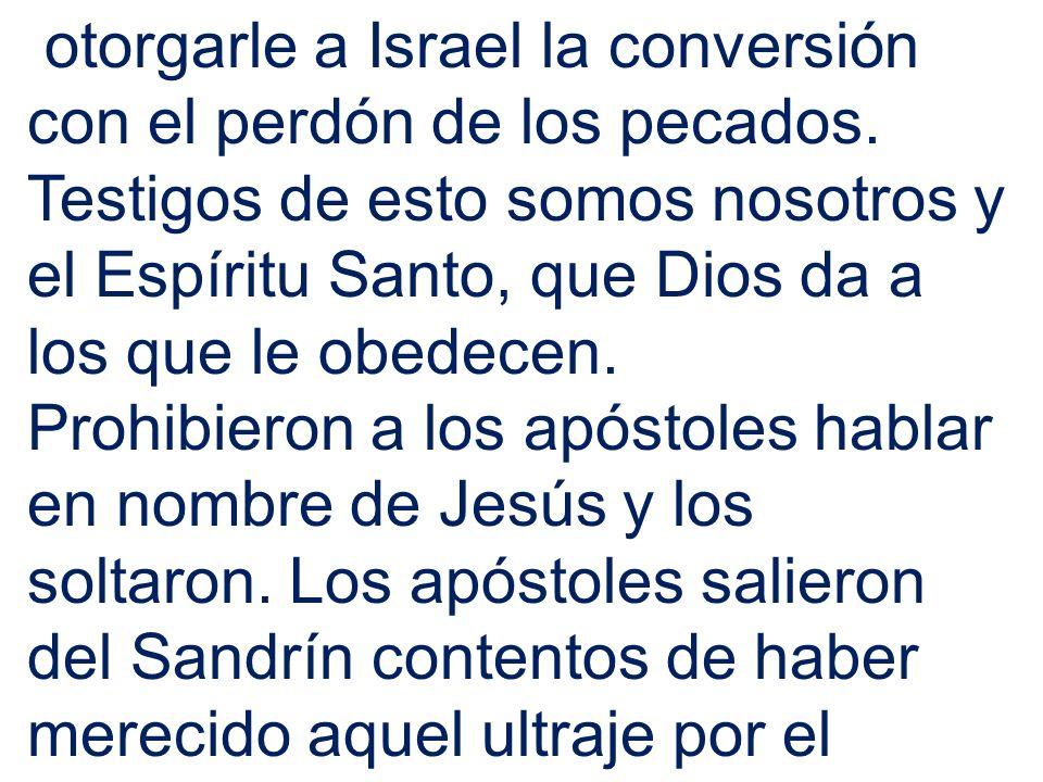 otorgarle a Israel la conversión con el perdón de los pecados