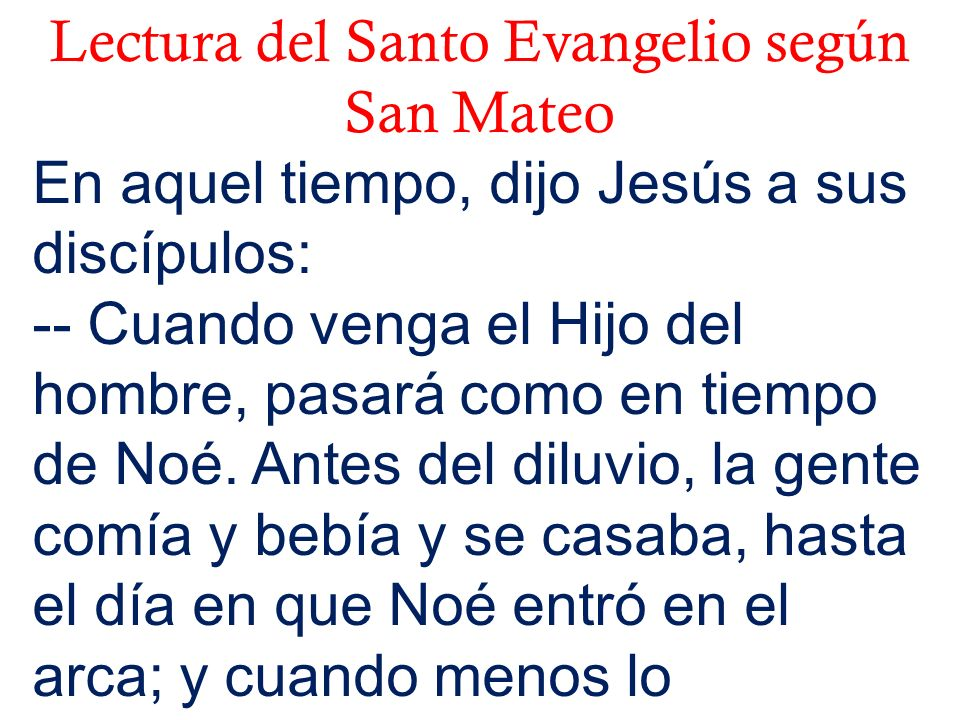 Lectura del Santo Evangelio según San Mateo
