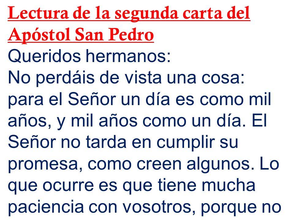 Lectura de la segunda carta del Apóstol San Pedro