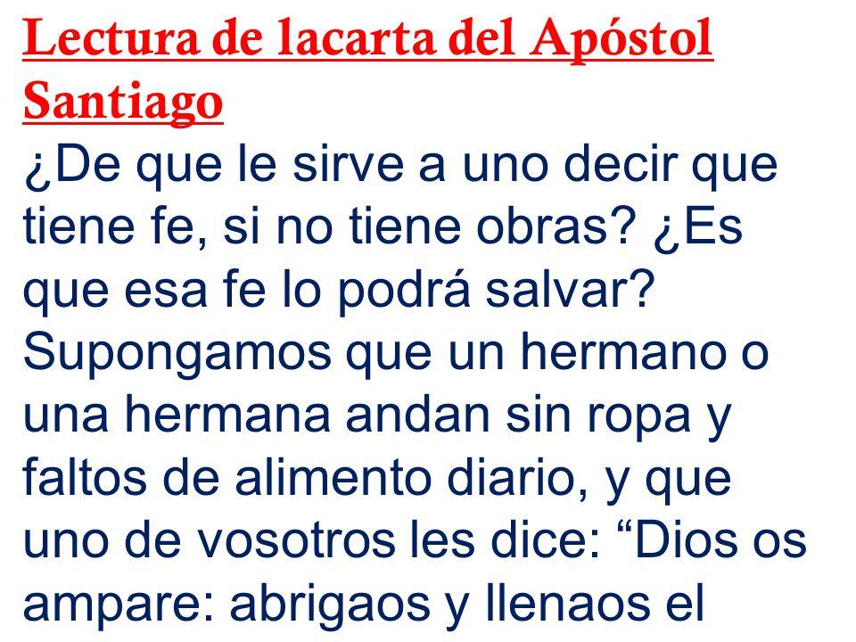 Lectura de lacarta del Apóstol Santiago