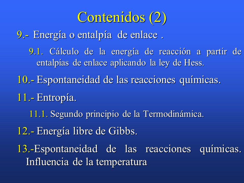 Contenidos (2) 9.- Energía o entalpía de enlace .