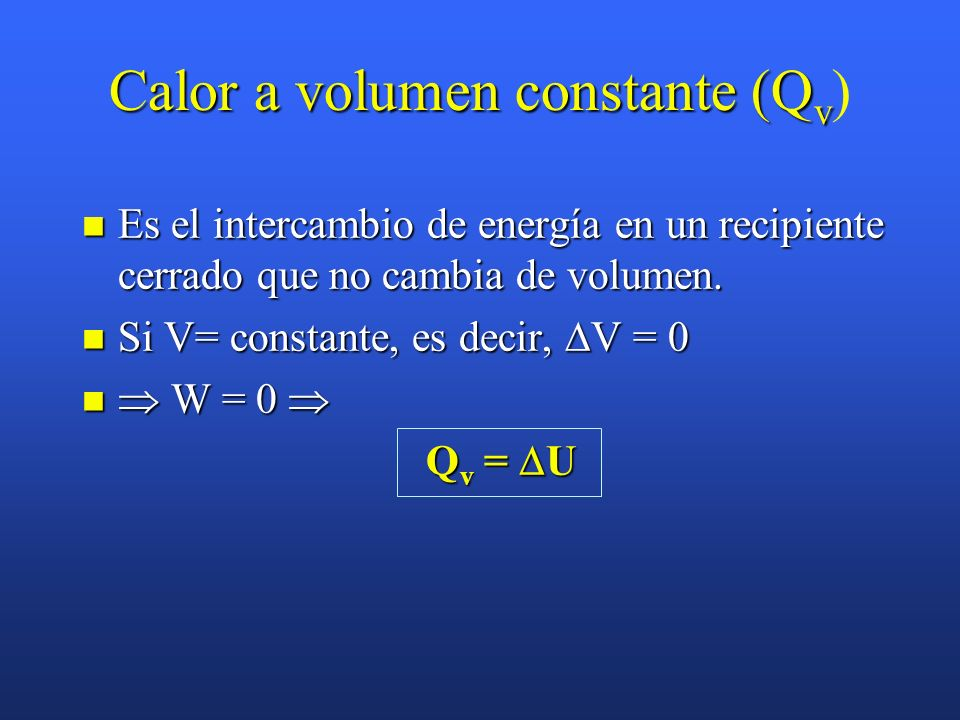 Calor a volumen constante (Qv)