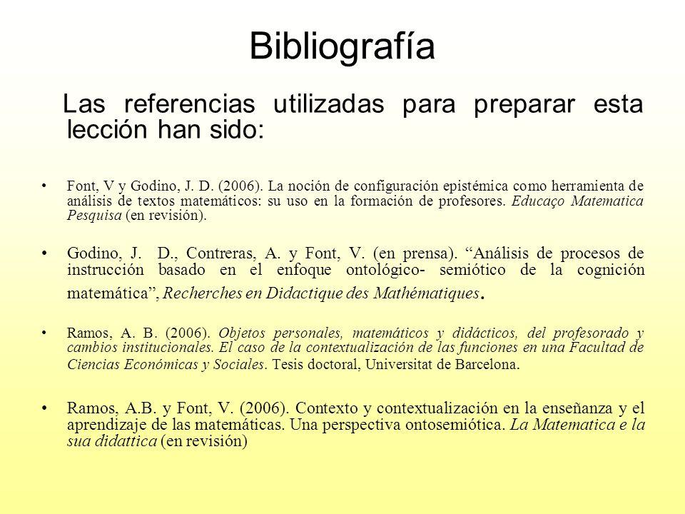 Bibliografía Las referencias utilizadas para preparar esta lección han sido: