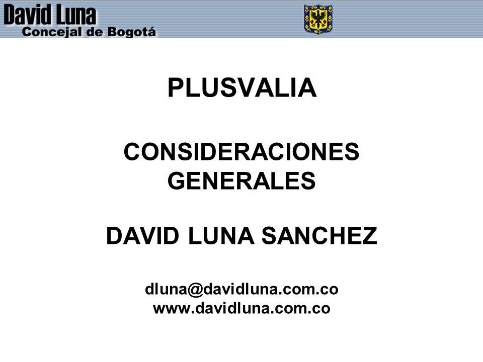 PLUSVALIA CONSIDERACIONES GENERALES DAVID LUNA SANCHEZ