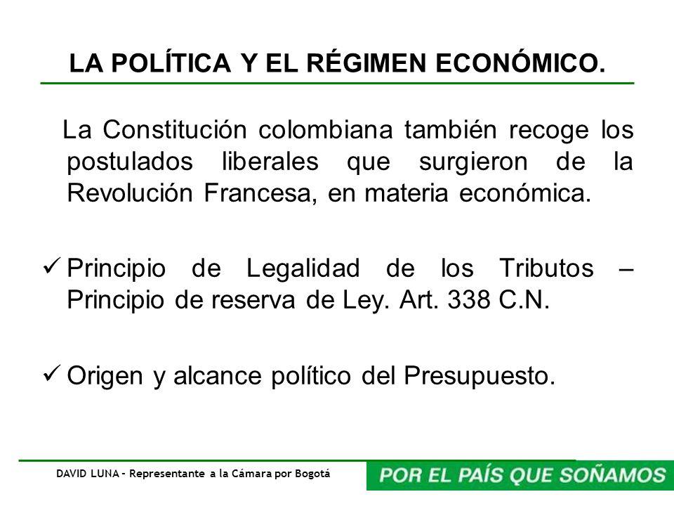 LA POLÍTICA Y EL RÉGIMEN ECONÓMICO.