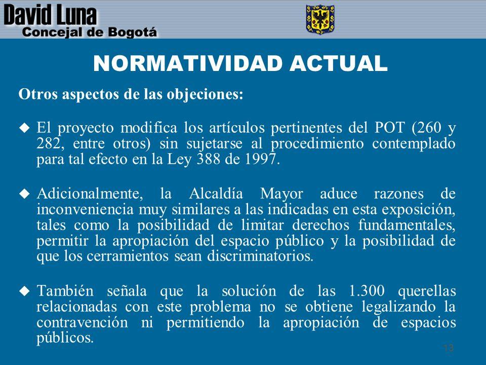 NORMATIVIDAD ACTUAL Otros aspectos de las objeciones: