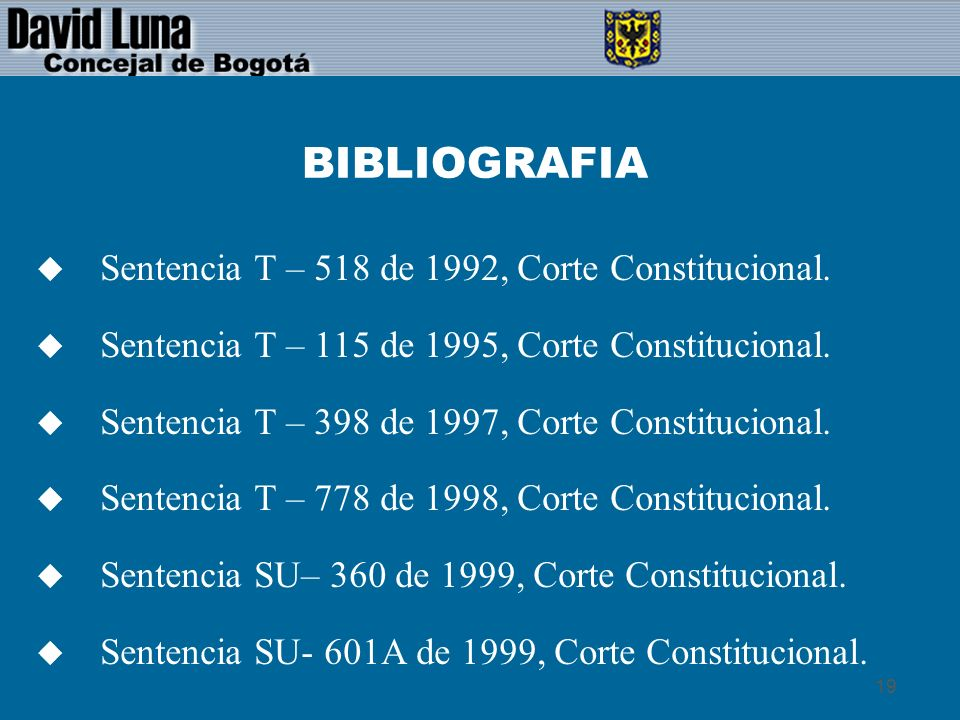BIBLIOGRAFIA Sentencia T – 518 de 1992, Corte Constitucional.