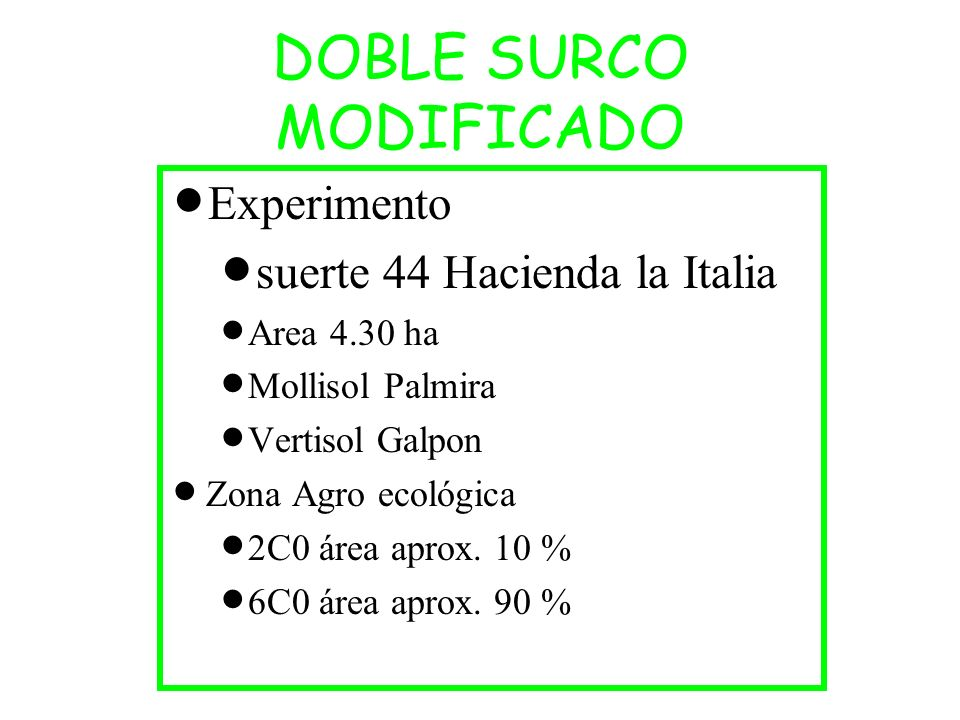 DOBLE SURCO MODIFICADO
