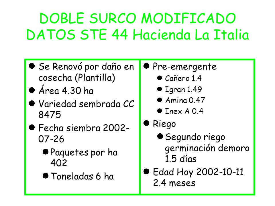 DOBLE SURCO MODIFICADO DATOS STE 44 Hacienda La Italia