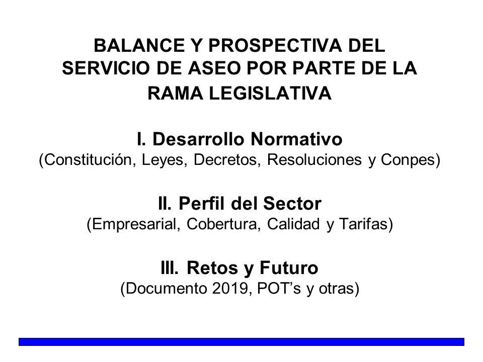 BALANCE Y PROSPECTIVA DEL SERVICIO DE ASEO POR PARTE DE LA RAMA LEGISLATIVA I.