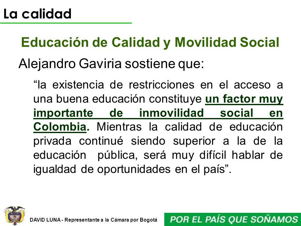 Educación de Calidad y Movilidad Social