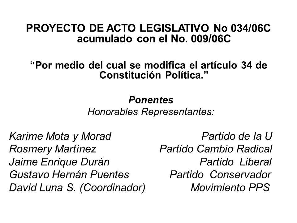PROYECTO DE ACTO LEGISLATIVO No 034/06C acumulado con el No. 009/06C