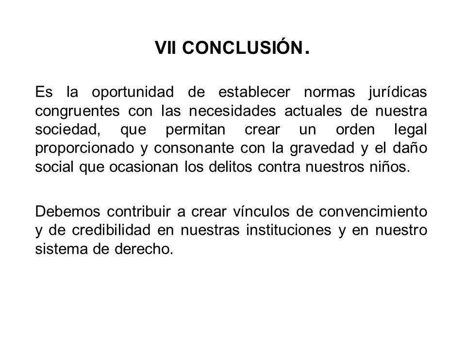 VII CONCLUSIÓN.