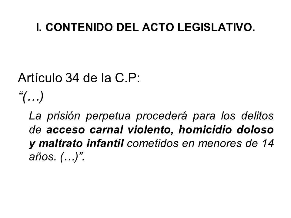 I. CONTENIDO DEL ACTO LEGISLATIVO.