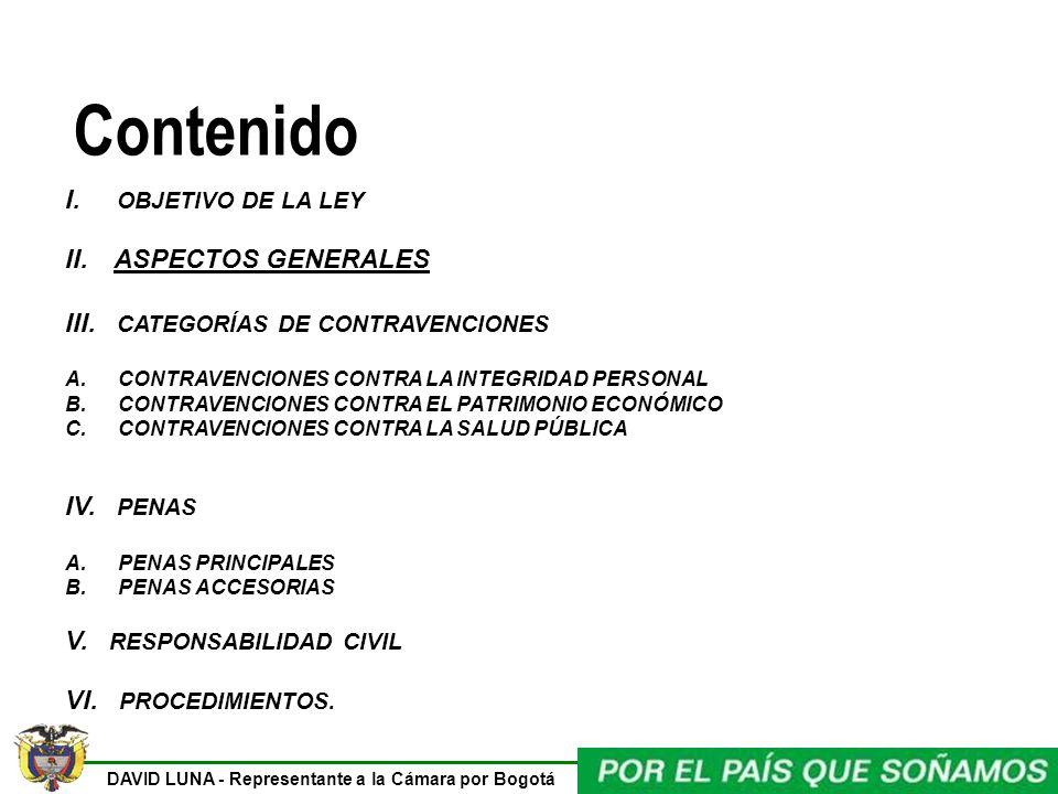 Contenido I. OBJETIVO DE LA LEY II. ASPECTOS GENERALES