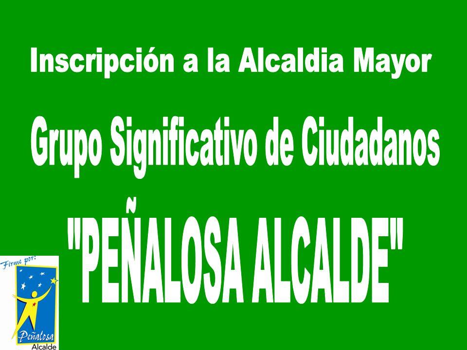 Inscripción a la Alcaldia Mayor