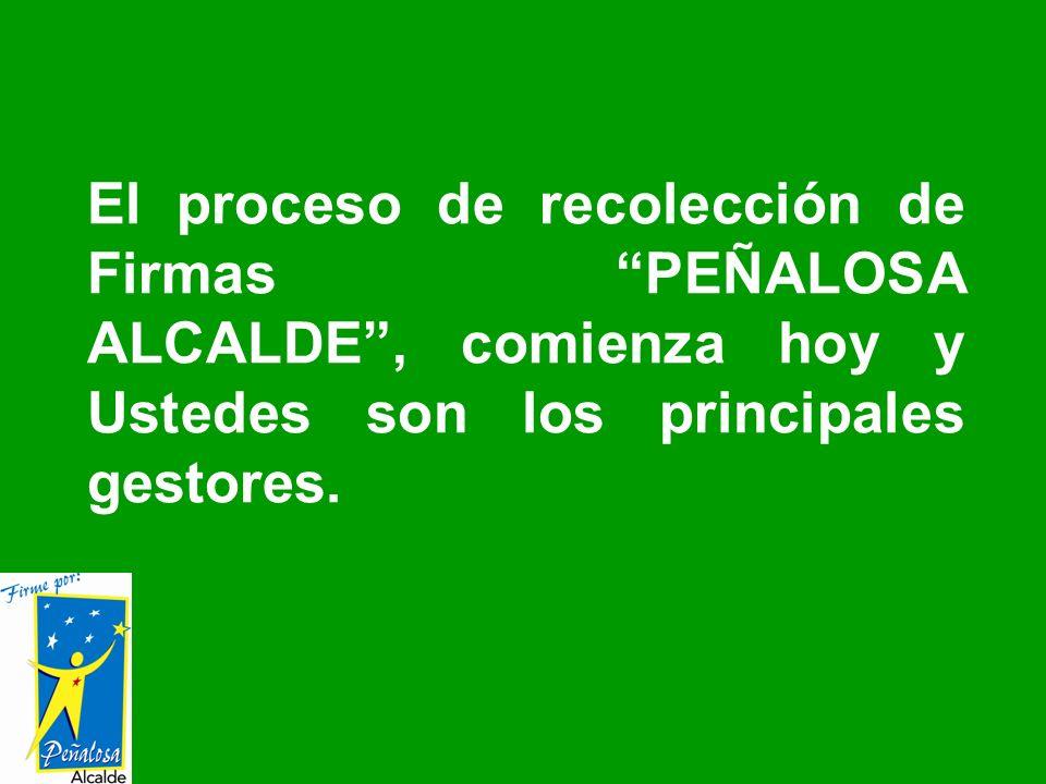 El proceso de recolección de Firmas PEÑALOSA ALCALDE , comienza hoy y Ustedes son los principales gestores.