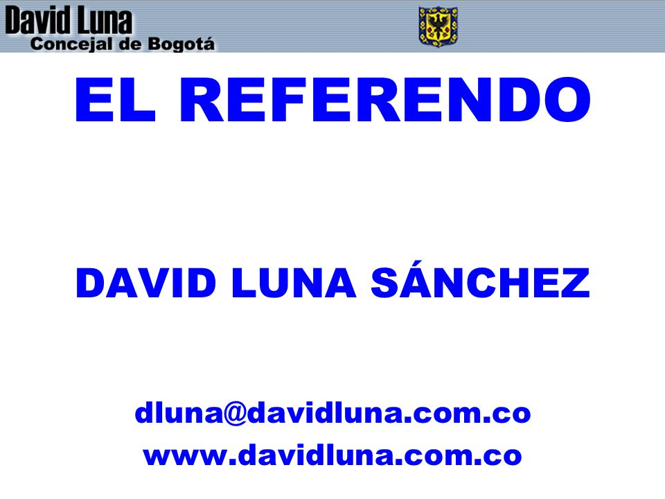 EL REFERENDO DAVID LUNA SÁNCHEZ
