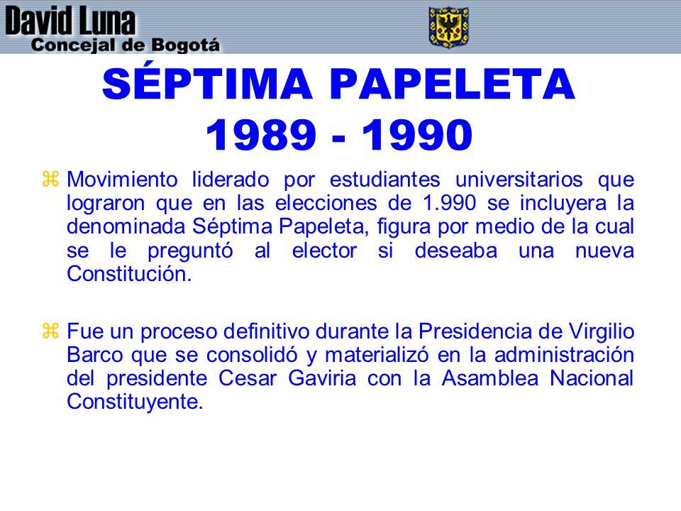 SÉPTIMA PAPELETA 1989 - 1990