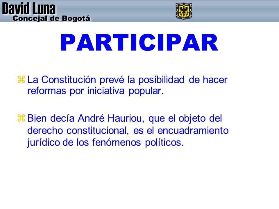 PARTICIPAR La Constitución prevé la posibilidad de hacer reformas por iniciativa popular.