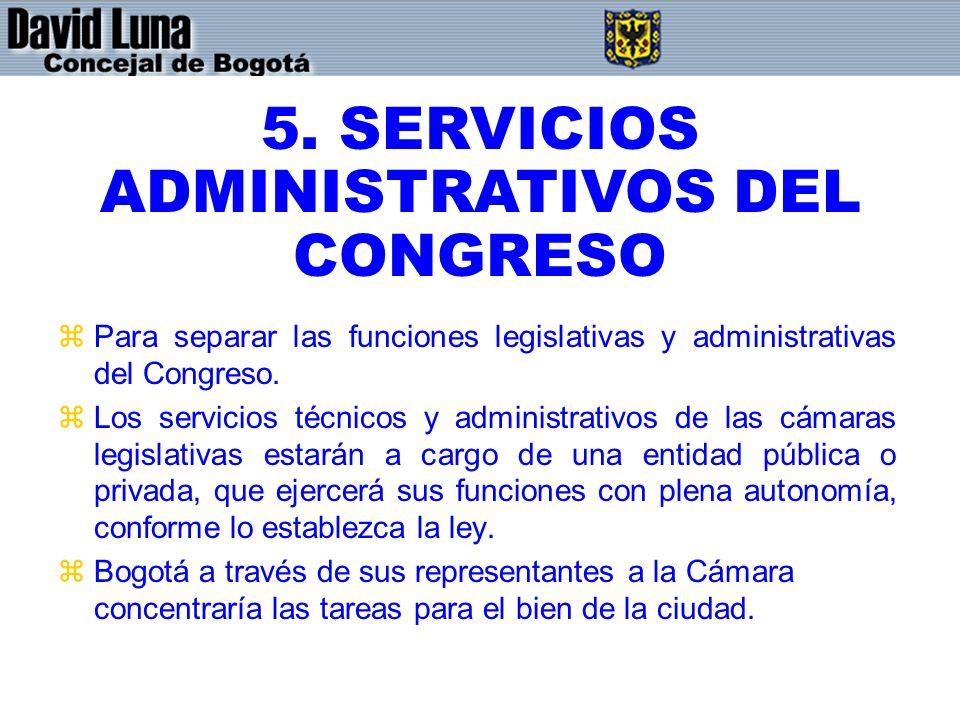 5. SERVICIOS ADMINISTRATIVOS DEL CONGRESO